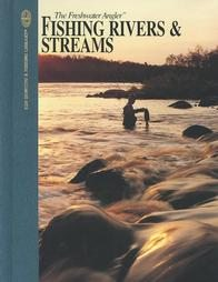 Fishing Rivers and Streams by Dick Sternberg (1990)